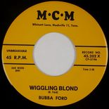"45Re ✦ BUBBA FORD ✦ ""Wiggling Blond / Lindy Lou"" Solid Rockabilly 2 Sider ♫"